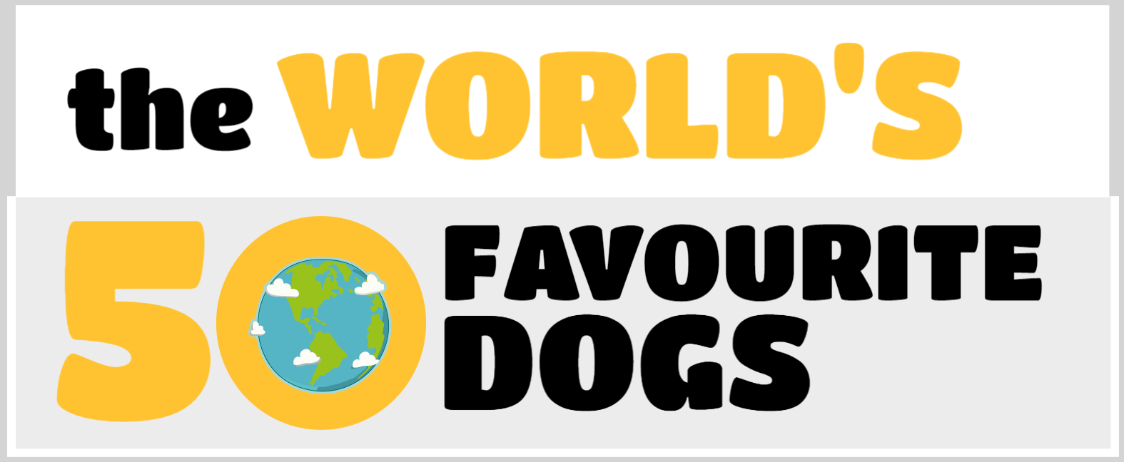 The World's 50 Favourite Dogs